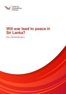 Will war lead to peace in Sri Lanka? Ram Manikkalingam