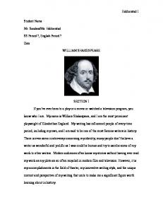 WILLIAM SHAKESPEARE SECTION I. If you ve ever been to a play or a movie or watched a television program, you