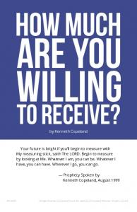 Willing. Are You. How Much. To Receive? by Kenneth Copeland