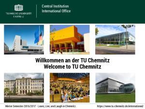 Willkommen an der TU Chemnitz Welcome to TU Chemnitz