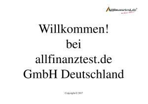 Willkommen! bei allfinanztest.de GmbH Deutschland. Copyright 2017