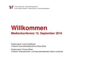 Willkommen Medienkonferenz 15. September 2016