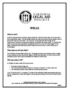 WILLS. What is a will? When does my will take effect? Who may make a will?