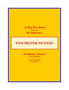 WINCHESTER-WESTERN..22 Rim Fire Boxes of the U.S.A. ID. Reference. Winchester-Western Olin Corporation