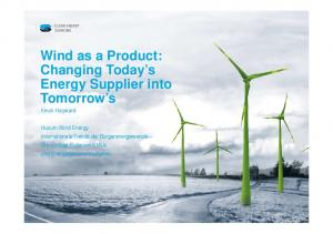 Wind as a Product: Changing Today s Energy Supplier into Tomorrow s