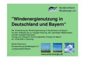 Windenergienutzung in Deutschland und Bayern