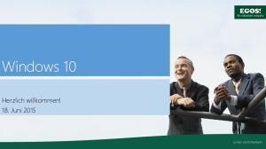 Windows 10. Herzlich willkommen! 18. Juni 2015