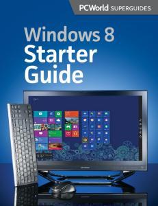 Windows 8. Starter Guide