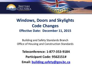 Windows, Doors and Skylights Code Changes Effective Date: December 11, 2015