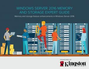 WINDOWS SERVER 2016 MEMORY AND STORAGE EXPERT GUIDE