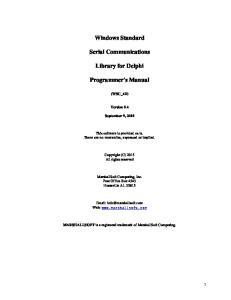 Windows Standard. Serial Communications. Library for Delphi. Programmer's Manual