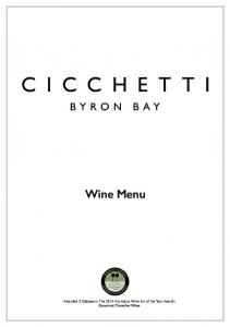Wine Menu. Awarded 2 Glasses in The 2014 Australia s Wine list of the Year Awards Gourmet Traveller Wine
