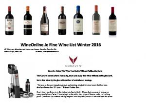 WineOnline.ie Fine Wine List Winter 2016 All Wines are allocation and stocks can change: To order from the list -
