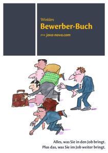 Winklers. Bewerber-Buch. jova-nova.com. Alles, was Sie in den Job bringt. Plus das, was Sie im Job weiter bringt