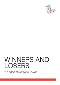 WINNERS AND LOSERS THE GREAT PRIVATISATION GAME