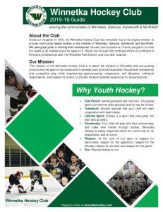 Winnetka Hockey Club. Why Youth Hockey? Guide