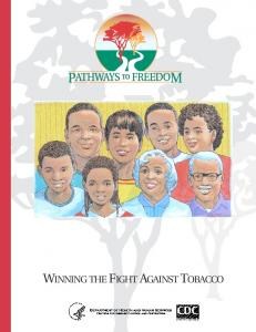 WINNING THE FIGHT AGAINST TOBACCO