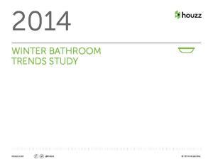WINTER BATHROOM TRENDS STUDY