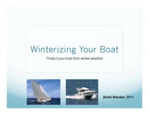 Winterizing Your Boat. Protect your boat from winter weather