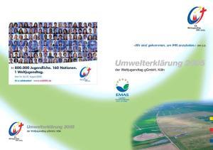 »Wir sind gekommen, um IHN anzubeten.«(mt 2,2) Umwelterklärung der Weltjugendtag ggmbh, Köln. Umwelterklärung 2005 der Weltjugendtag ggmbh, Köln