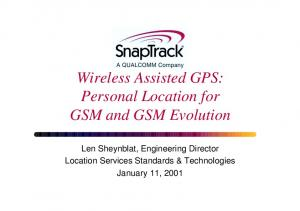 Wireless Assisted GPS: Personal Location for GSM and GSM Evolution