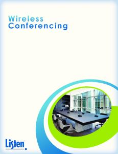 Wireless Conferencing Solutions For: