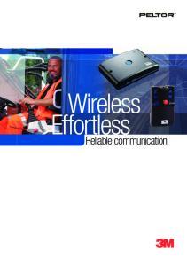 Wireless Effortless. Reliable communication