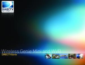 Wireless Genie Mini and WVB. DIRECTV Genie