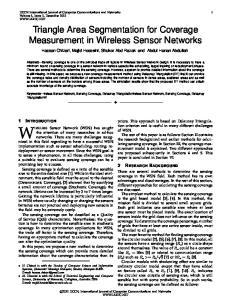 WIRELESS Sensor Network (WSN) has caught