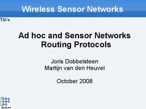 Wireless Sensor Networks. Ad hoc and Sensor Networks Routing Protocols