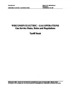 WISCONSIN ELECTRIC - GAS OPERATIONS Gas Service Rates, Rules and Regulations. Tariff Book