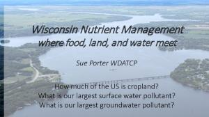 Wisconsin Nutrient Management where food, land, and water meet