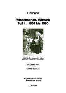 Wissenschaft, Hörfunk Teil 1: 1964 bis 1990
