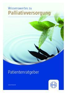 Wissenswertes zu. Palliativversorgung. Patientenratgeber