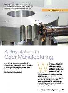 With demand for precision gears. A Revolution in. Gear Manufacturing. Gear Manufacturing