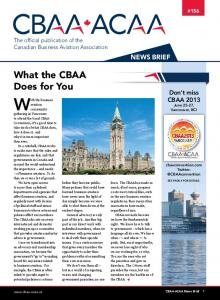 With the business. What the CBAA Does for You. News Brief. Don t miss CBAA 2013 June 25-27, Vancouver, BC!