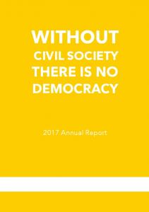 WITHOUT CIVIL SOCIETY THERE IS NO DEMOCRACY