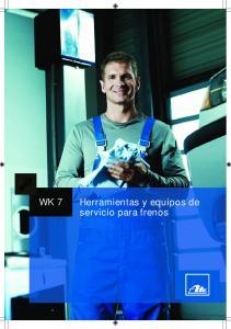 WK 7. Herramientas y equipos de servicio para frenos