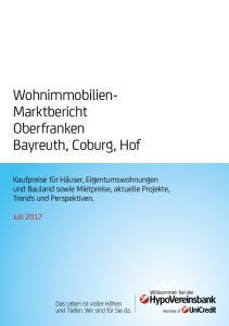 Wohnimmobilien- Marktbericht Oberfranken Bayreuth, Coburg, Hof