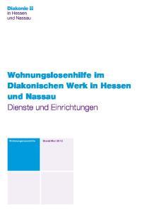 Wohnungslosenhilfe im Diakonischen Werk in Hessen und Nassau Dienste und Einrichtungen. Wohnungslosenhilfe
