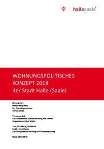 WOHNUNGSPOLITISCHES KONZEPT 2018 der Stadt Halle (Saale)