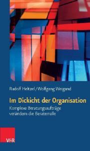 Wolfgang Weigand, Im Dickicht der Organisation