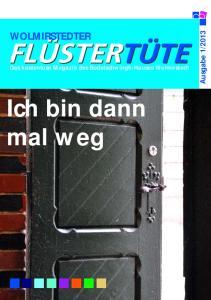 WOLMIRSTEDTER. Das kostenlose Magazin des Bodelschwingh-Hauses Wolmirstedt. Ich bin dann mal weg
