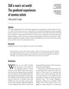 Women are not often thought. Still a man s art world: The gendered experiences of women artists. Marybeth Stalp