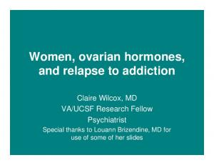 Women, ovarian hormones, and relapse to addiction