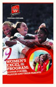 WOMEN S EXCEL PROGRAM: A GUIDE FOR PLAYERS AND THEIR PARENTS