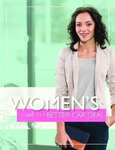 WOMEN S. Guide to a BETTER CAR DEAL