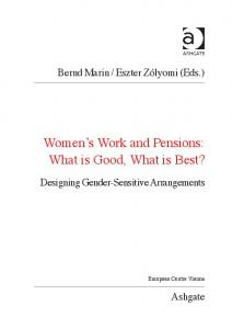Women s Work and Pensions: What is Good, What is Best?
