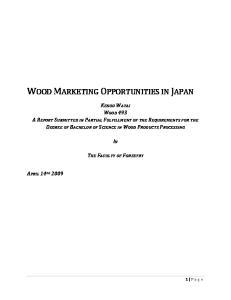 WOOD MARKETING OPPORTUNITIES IN JAPAN