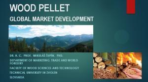 WOOD PELLET GLOBAL MARKET DEVELOPMENT